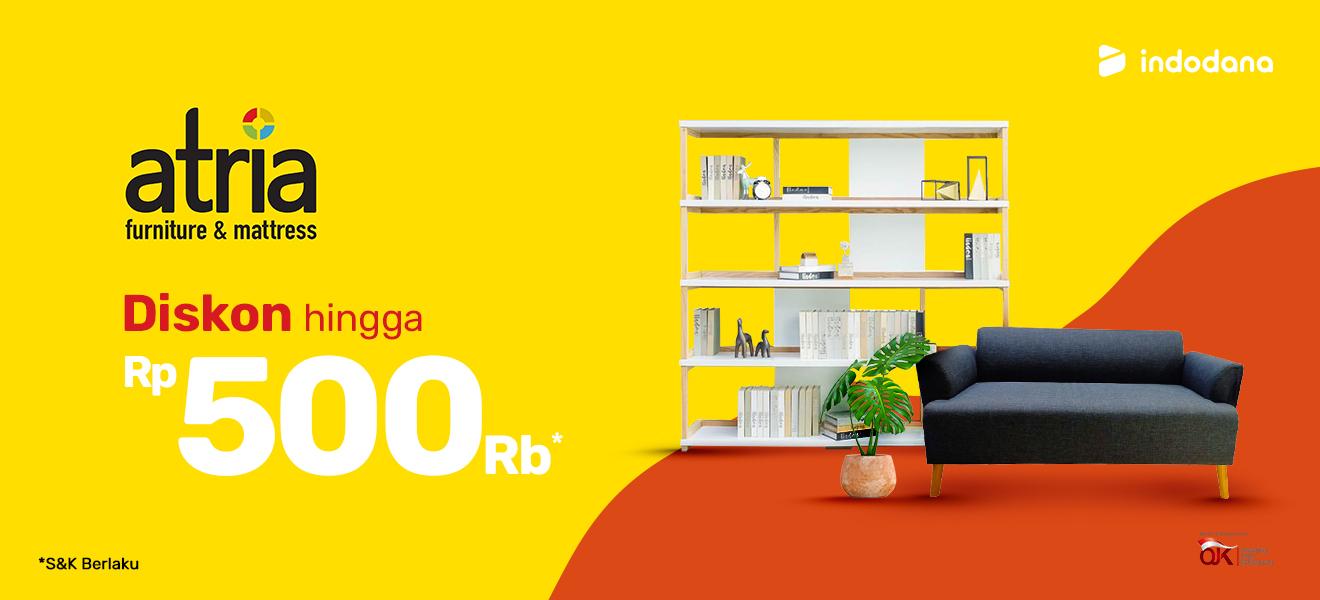 Promo Beli Furniture Di Atria Diskon Hingga Rp500 Ribu